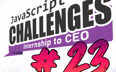 JavaScript Internship to CEO Challenge #23/54